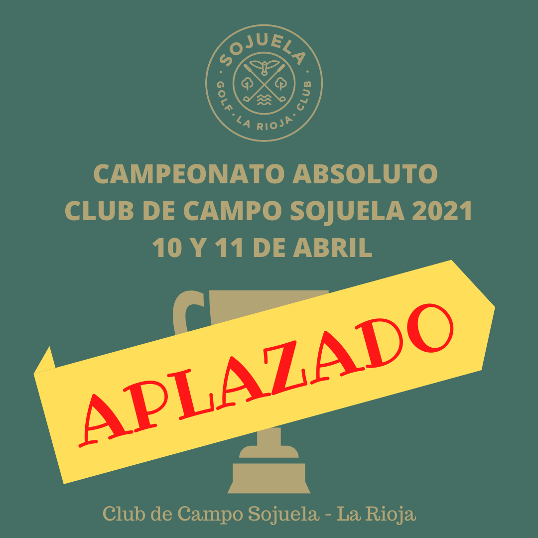 CAMPEONATO ABSOLUTO CLUB DE CAMPO SOJUELA 2021